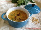 Spinach and Dal Curry / Cheera Parippu Curry