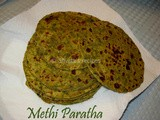 Methi Paratha (Fenugreek leaves Indian bread)