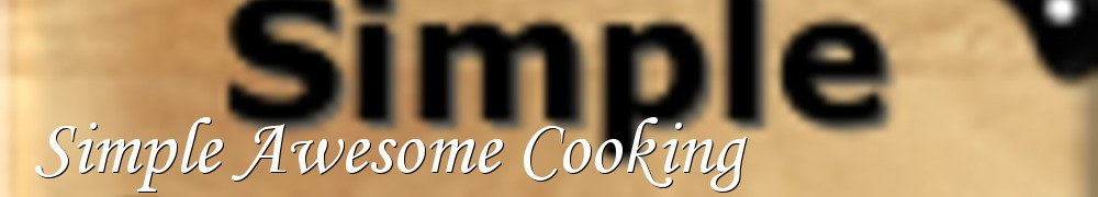 Very Good Recipes - Simple Awesome Cooking
