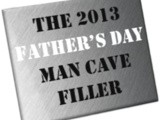 2013 Father's Day Man Cave Giveaway