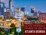 14 Kid Friendly Things to do in Atlanta ga
