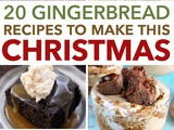 20+ Gingerbread Recipes – Perfect Winter Treat