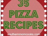 35 Pizza Recipes to make your Family
