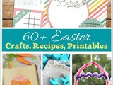 60+ Easter Recipes Crafts & Educational Ideas