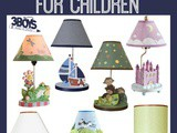 7 Home Decor Lamps for Children