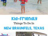 7 Kid-Friendly Things to Do in New Braunfels, Texas