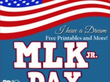 Dr. Martin Luther King, Jr Day Free Printables and More