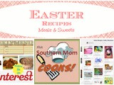 Easter Recipes: Meals & Sweets Pinterest Party