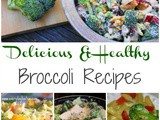 Healthy Broccoli Recipes {March Seasonal Vegetable}