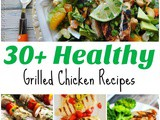 Healthy Grilled Chicken Recipes