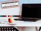 Homeschooling Middle and High School