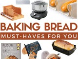 Must Haves for Baking Bread
