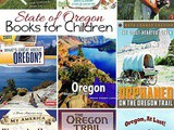 Oregon State Books: Fun Facts about Oregon for Kids