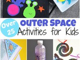 Over 25 Outer Space Activities for Kids