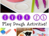 Over 25 Play Dough Activities for Kids