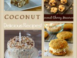 Over 40 Coconut Recipes perfect for Easter Dinner