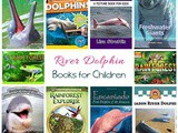 River Dolphin Books for Kids | Rainforest Unit Study