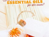 Simple and Affordable Essential Oils for Problem Skin
