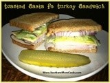 Toasted Santa Fe Turkey Sandwich