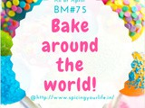 A to z Baking around the World this April ~ Mega Marathon bm#75