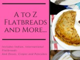 """a to z Flatbreads and More"" all of this Sep ~ Mega Marathon bm#92"