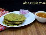 Aloo Palak Poori | How to make Potato Spinach Poori