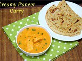 Creamy Paneer Curry ~ Side Dish for Parotta