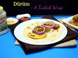 Dürüm ~ a Turkish Wrap