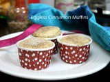Eggless Cinnamon Muffins ~ Easy Snacks for Kids