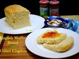 English Muffin Bread from United Kingdom