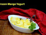Frozen Mango Yogurt ~ 3 Ingredient Dessert