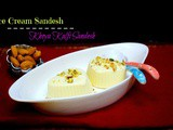 Ice Cream Sandesh | How to make Khoya Kulfi Sandesh