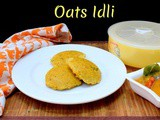 Masala Oats Idli ~ Instant Idlis for Diabetic