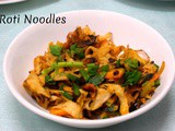 Roti Noodles ~ Easy Evening Snack