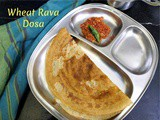 Wheat Rava Dosa ~ a to z Indian Breakfast Dishes