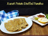Xacuti Potato Stuffed Paratha