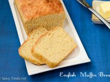 English Muffin Bread Recipe | No Knead Easy Bread Recipe | How To Make English Muffin Bread