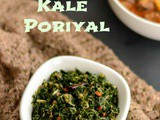 Kale Stir Fry | Kale Poriyal Recipe | Indian Kale Recipes