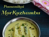Mor Kuzhambu Recipe | Poosanikai Mor Kuzhambu | South Indian Mor Kuzhambu Recipe