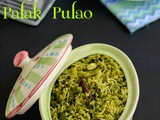 Spinach Pulao | Palak Peas Pulao | Quick Palak Pulav - Easy One Pot Meal Recipe