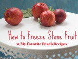 How to Freeze Peaches and My Best Peach Recipes