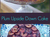 Most Beautiful Upside Down Plum Cake Recipe
