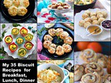 My 35 Southern Biscuit Recipes for Breakfast, Lunch, and Dinner