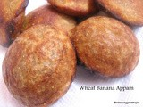 Wheat Banana Appam/Sweet Appam