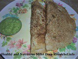 Healthy and Nutritious Millet Dosa