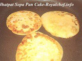 Jhatpat Sopa Pan Cake Recipe in Marathi
