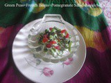 Recipe for Pomegranate French Beans Green Peas Salad