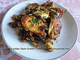 Spicy Indian Style Golden Fried Chicken