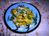 Sweet Corn Upma Recipe in Marathi