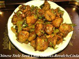 Tasty and Delicious Chinese Style Soya Chili Chunks